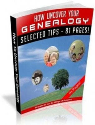 Product picture How To Uncover Your Genealogy