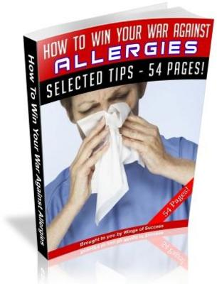 Product picture How To Win Your War Against Allergies
